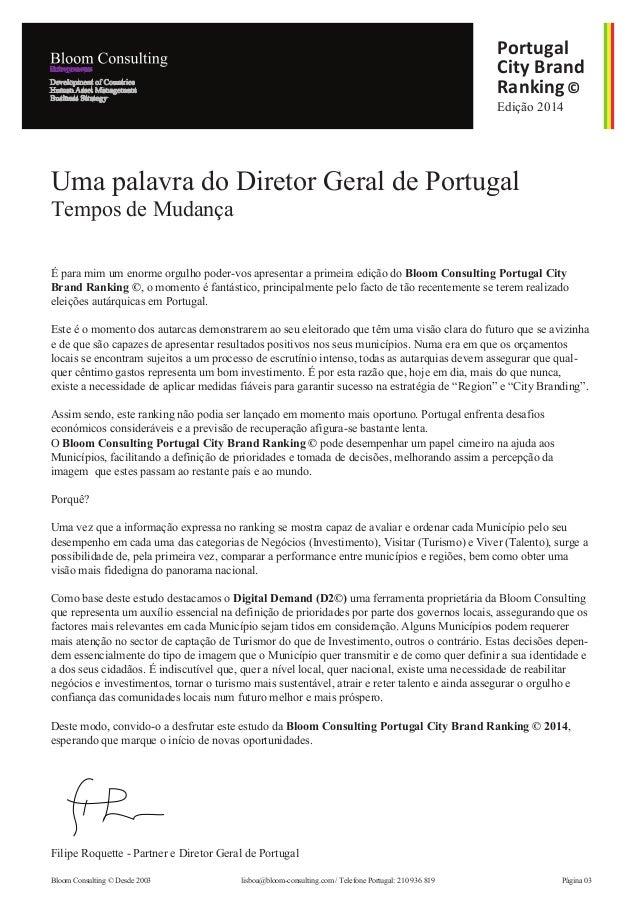 É para mim um enorme orgulho poder-vos apresentar a primeira edição do Bloom Consulting Portugal City Brand Ranking ©, o m...