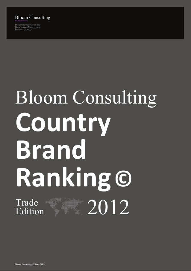 Development of CountriesHuman Asset ManagementBusiness StrategyBloom ConsultingCountryBrandRanking ©TradeEdition          ...