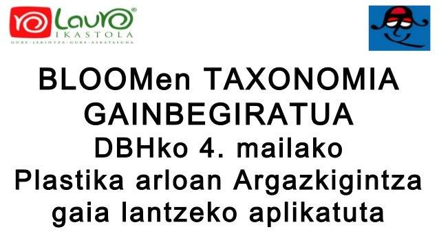 BLOOMen TAXONOMIA GAINBEGIRATUA DBHko 4. mailako Plastika arloan Argazkigintza gaia lantzeko aplikatuta