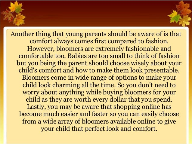 Another thing that young parents should be aware of is that  comfort always comes first compared to fashion.  However, blo...