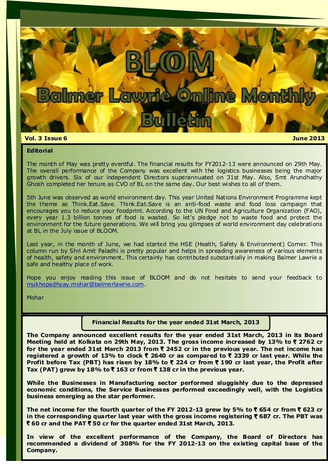 Vol. 3 Issue 6 June 2013 Editorial The month of May was pretty eventful. The financial results for FY2012-13 were announce...