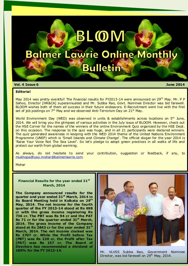 Vol. 4 Issue 6 June 2014 Editorial May 2014 was pretty eventful! The financial results for FY2013-14 were announced on 29t...