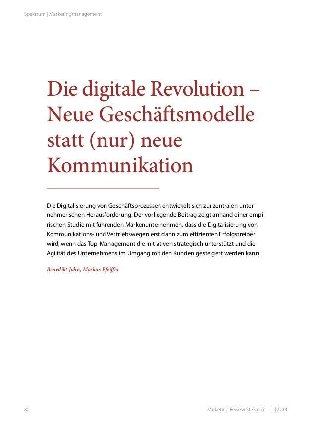 Spektrum | Marketingmanagement  Die digitale Revolution – Neue Geschäftsmodelle statt (nur) neue Kommunikation Die Digital...