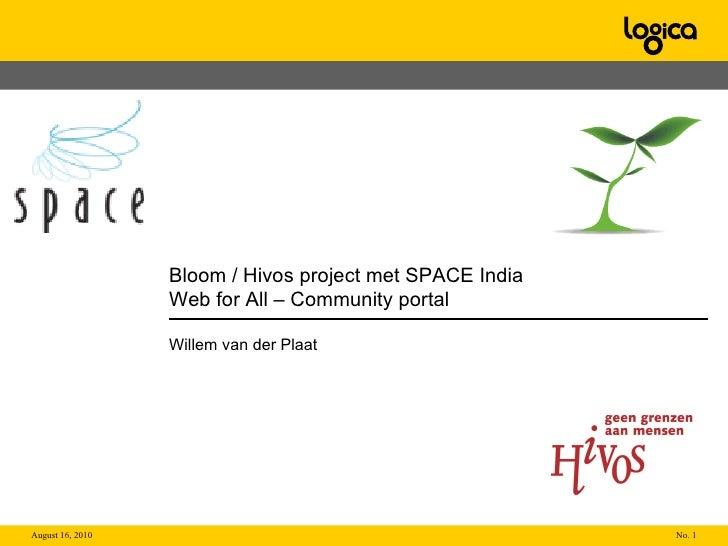 Bloom / Hivos project met SPACE India Web for All – Community portal  Willem van der Plaat