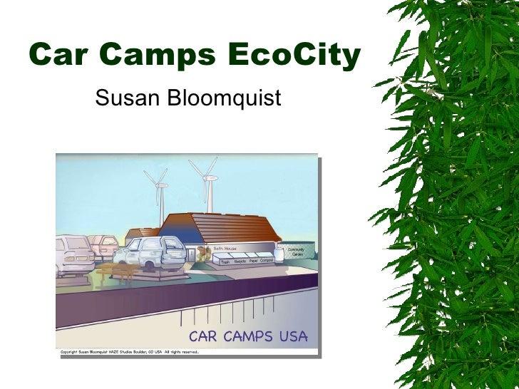 Car Camps EcoCity Susan Bloomquist