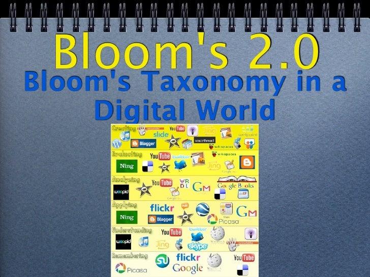 Bloom's 2.0 a Bloom's Taxonomy in     Digital World
