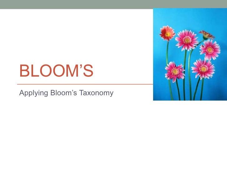 BLOOM'SApplying Bloom's Taxonomy
