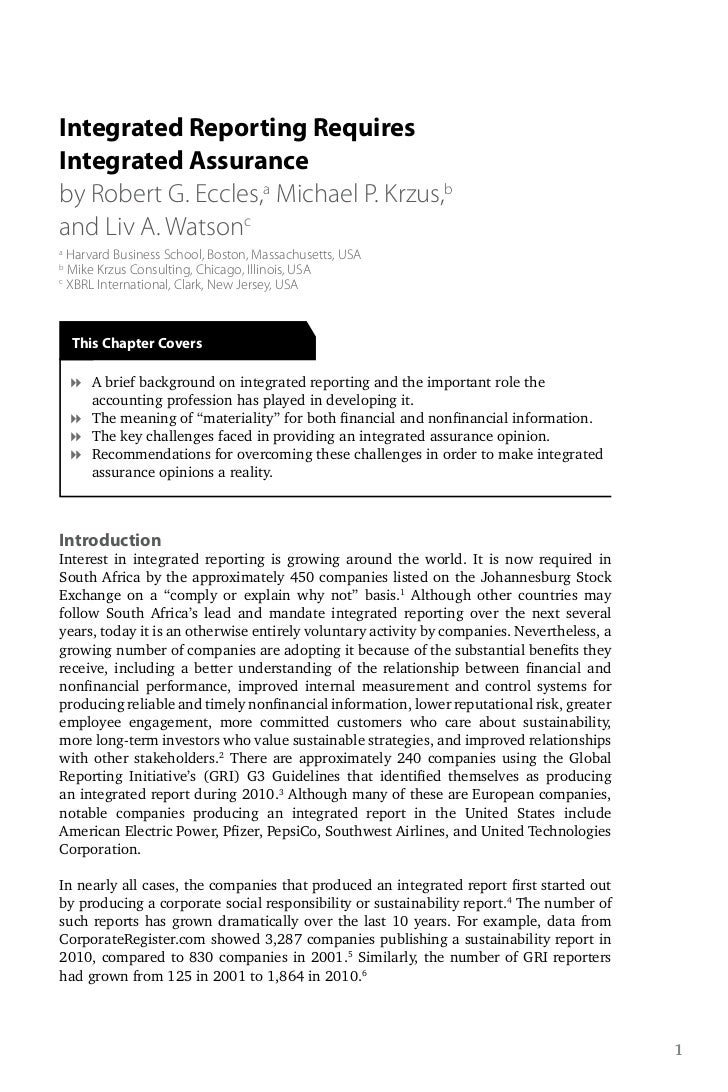 Integrated Reporting RequiresIntegrated Assuranceby Robert G. Eccles,a Michael P. Krzus,band Liv A. Watsonca  Harvard Busi...