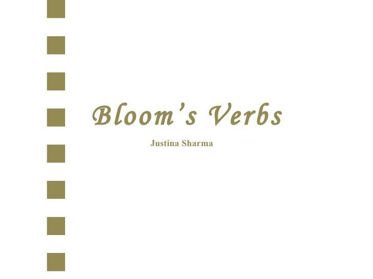 Bloom's Verbs Justina Sharma