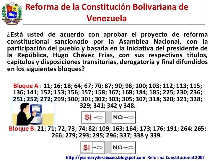 Reforma de la Constitución Bolivariana de Venezuela ¿Está usted de acuerdo con aprobar el proyecto de reforma constitucion...