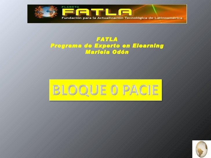 FATLAPrograma de Experto en Elearning         Mariela Odón