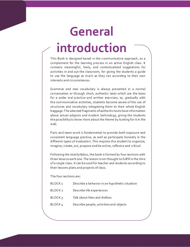 General    introductionThis Book is designed based in the communicative approach, as acomplement for the learning process ...