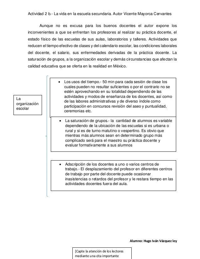 Actividad 2 b.- La vida en la escuela secundaria. Autor Vicente Mayorca Cervantes Aunque no es excusa para los buenos doce...