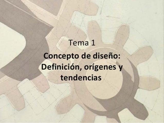 Bloque 1 evolución historica y ámbitos del diseño Slide 2