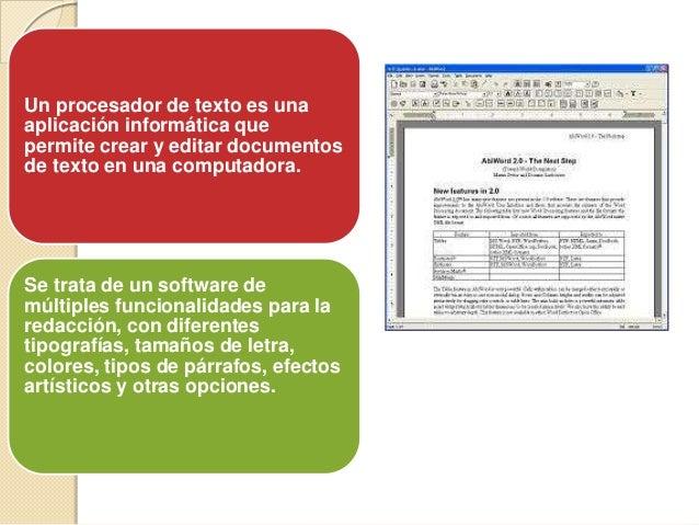 Los procesadores de texto cumplen con una función similar a la que cumplían las máquinas de escribir hace algunas décadas,...