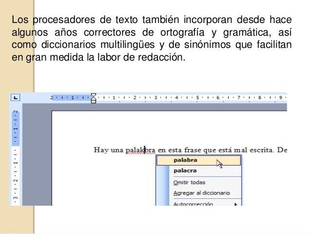 Historia de los procesadores de texto   Los procesadores de textos han sido una de las primeras aplicaciones que se le di...