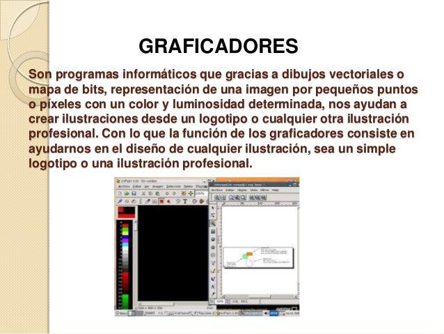 VENTAJAS DE LOS GRAFICADORES Ofrece la ventaja de graficar cualquier cosa, con trazos rectos oblicuos o curvos, con difere...