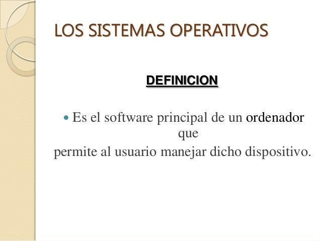  Inicia al encender el equipo informático, se encarga de gestionar los recursos del sistema (hardware y software) y perm...