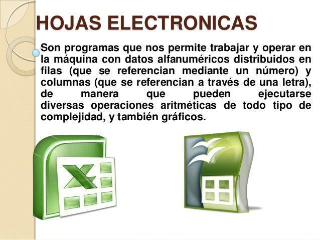 VENTAJAS DE LAS HOJAS ELECTRONICAS Importar, organizar y explorar conjuntos de datos masivos con hojas de cálculo signific...