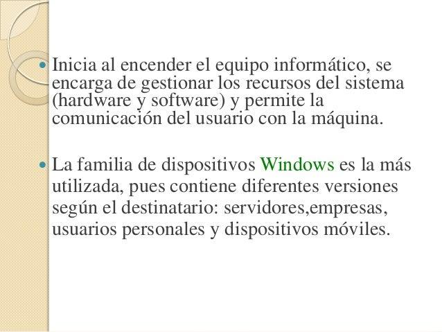 Historia de los SO   La evolución de los sitemas operativos está ligada a la de los equipos electrónicos.    Los SO actu...