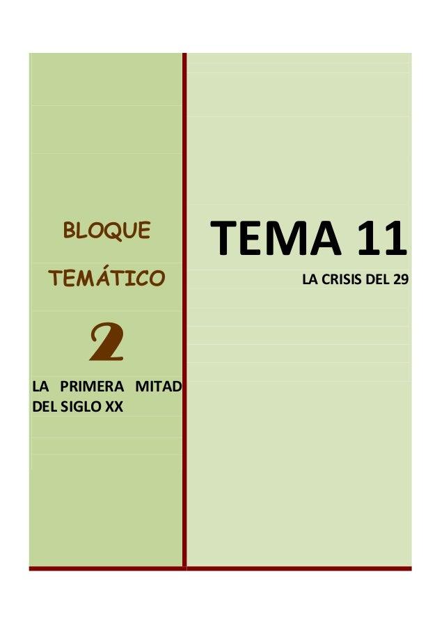 BLOQUE TEMÁTICO 2 LA PRIMERA MITAD DEL SIGLO XX TEMA 11 LA CRISIS DEL 29