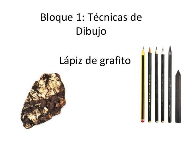 Bloque 2 tecnicas de dibujo
