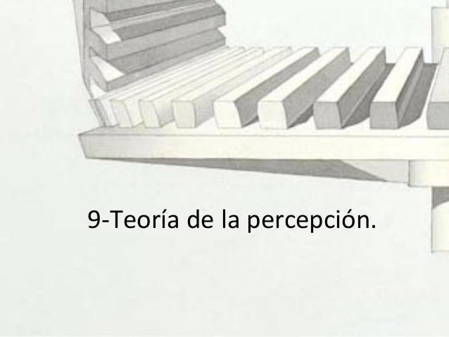 9-Teoría de la percepción.