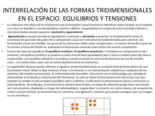 INTERRELACIÓN DE LAS FORMAS TRIDIMENSIONALES EN EL ESPACIO. EQUILIBRIOS Y TENSIONES • La utilización más eficaz de los mec...
