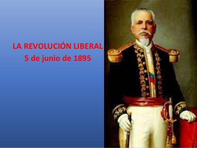 LA REVOLUCIÓN LIBERAL 5 de junio de 1895