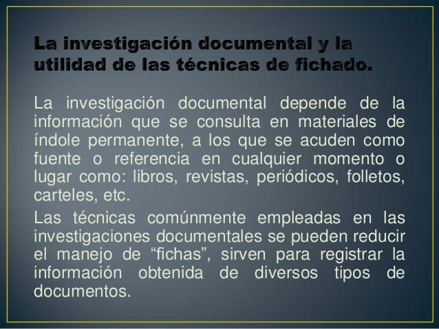 FICHAS DE FUENTE DE INFORMACIÓN:-Bibliográficas.-Hemerográficas.-Digitales, etc.FICHAS DE TRABAJO:-Párrafos o citas textua...