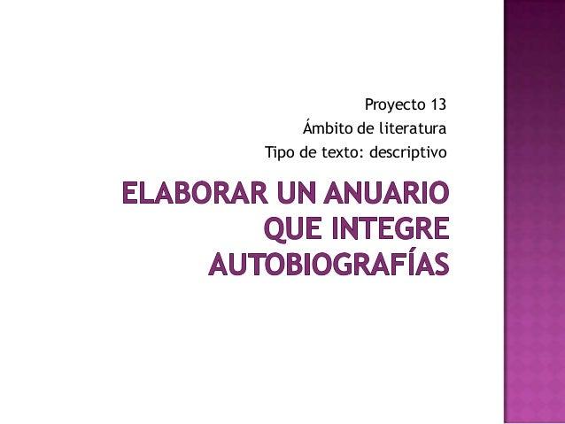 Proyecto 13 Ámbito de literatura Tipo de texto: descriptivo