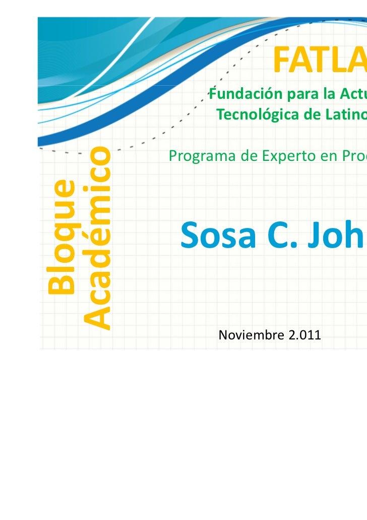 FATLA                 Fundación para la Actualización                  Tecnológica de LatinoaméricaAcadémico            Pr...