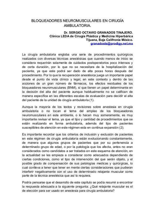 BLOQUEADORES NEUROMUSCULARES EN CIRUGÍA                   AMBULATORIA.                             Dr. SERGIO OCTAVIO GRAN...
