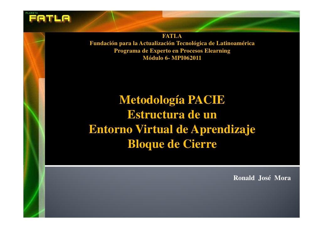 FATLAFundación para la Actualización Tecnológica de Latinoamérica        Programa de Experto en Procesos Elearning        ...