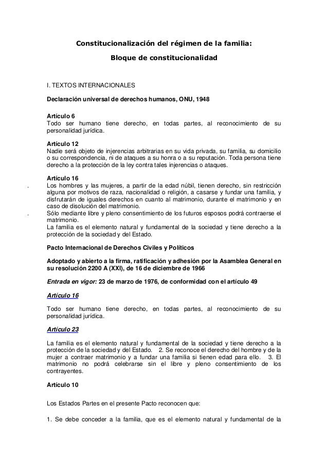 Constitucionalización del régimen de la familia:                            Bloque de constitucionalidad    I. TEXTOS INTE...