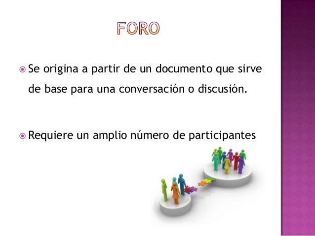  Se origina a partir de un documento que sirvede base para una conversación o discusión. Requiere un amplio número de pa...