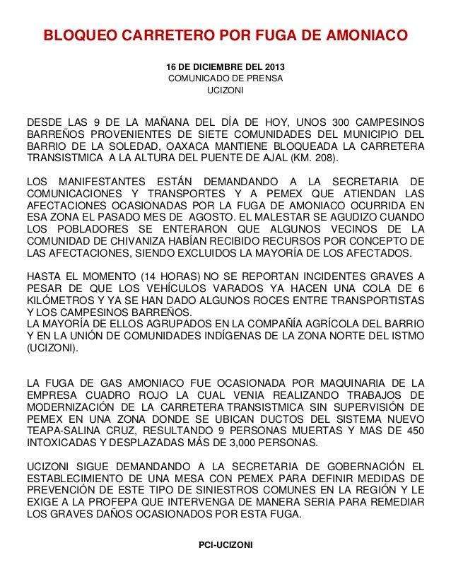 BLOQUEO CARRETERO POR FUGA DE AMONIACO 16 DE DICIEMBRE DEL 2013 COMUNICADO DE PRENSA UCIZONI  DESDE LAS 9 DE LA MAÑANA DEL...