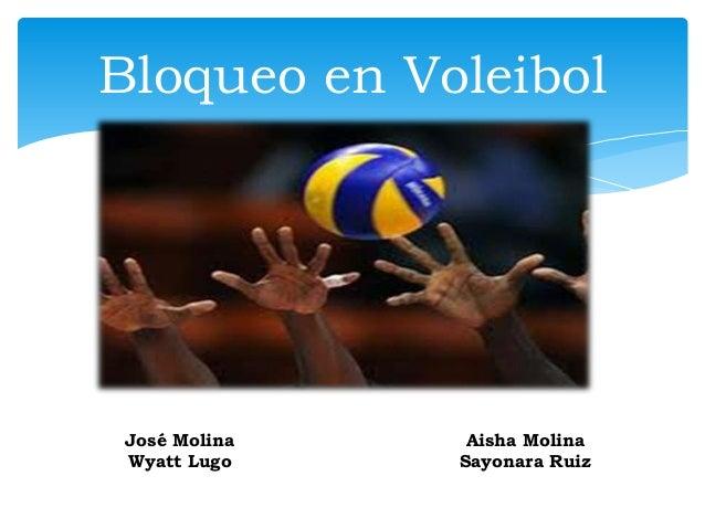 Bloqueo en Voleibol José Molina    Aisha Molina Wyatt Lugo    Sayonara Ruiz