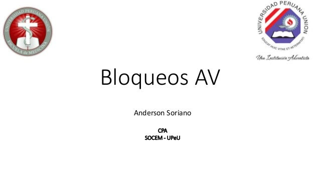 Bloqueos AV Anderson Soriano CPA SOCEM - UPeU