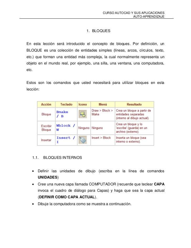 BLOQUES<br />En esta lección será introducido el concepto de bloques. Por definición, un BLOQUE es una colección de entida...