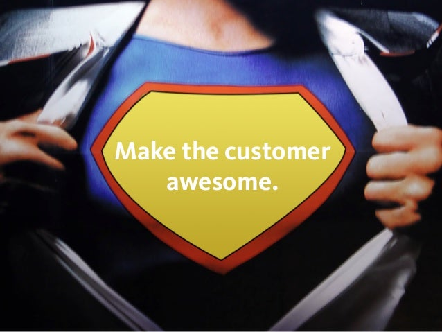 Focus on motivation and context of a customer's action.