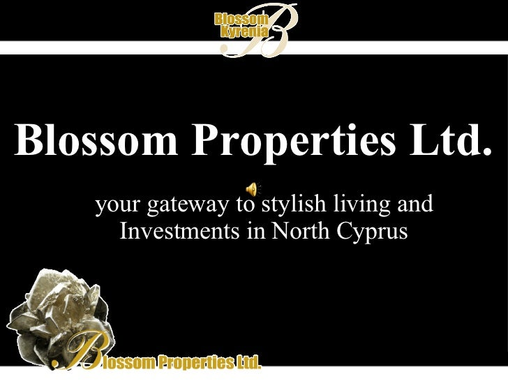 Blossom Properties Ltd. your gateway to stylish living and Investments in North Cyprus
