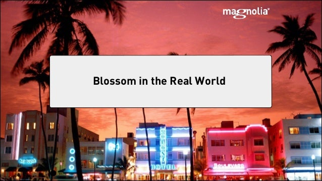 !1 Blossom in the Real World