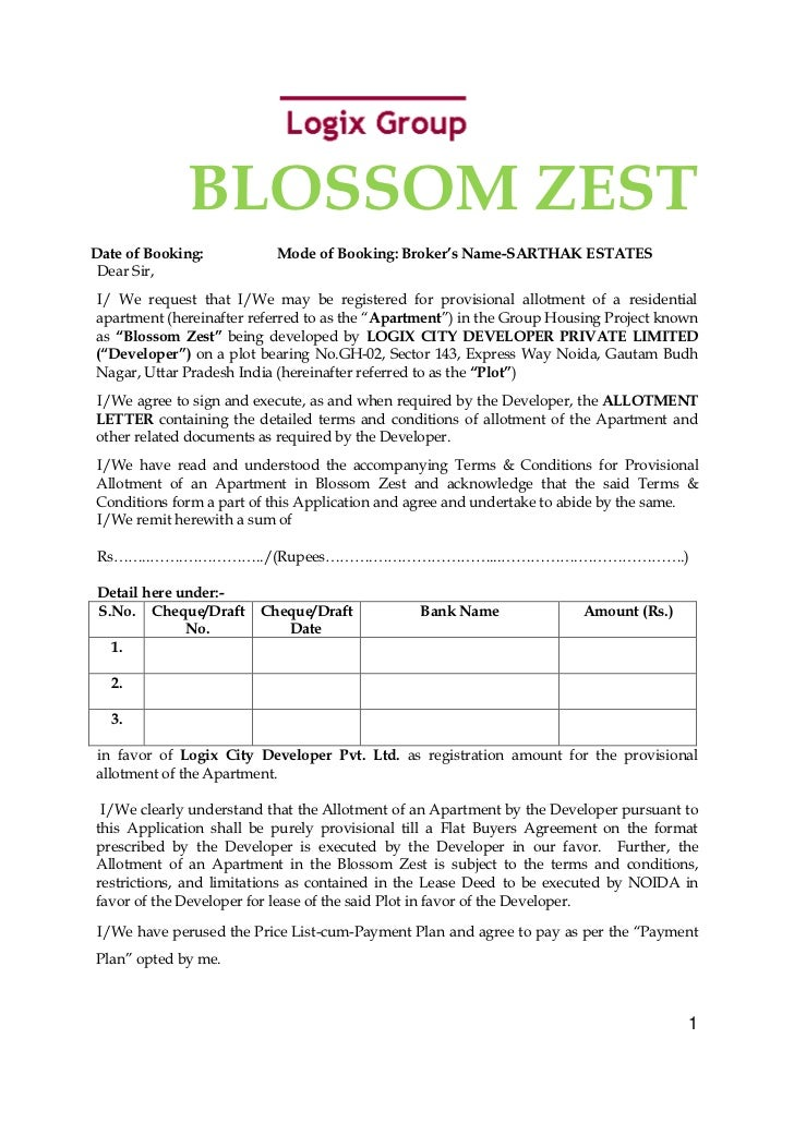 BLOSSOM ZESTDate of Booking:          Mode of Booking: Broker's Name-SARTHAK ESTATES Dear Sir,I/ We request that I/We may ...