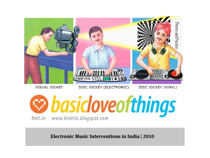 Electronic Music Interventions in India   2010
