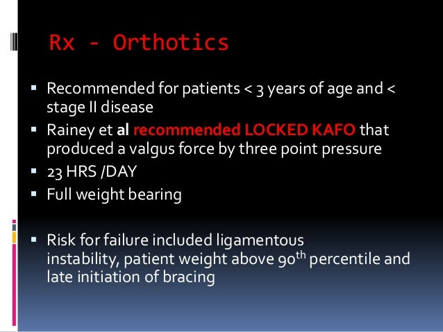 Rx – Corrective Osteotomy…  Rab  proximal tibial oblique metaphyseal osteotomy in which single plane oblique cut allows ...