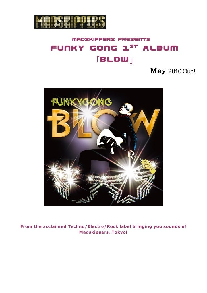 MADSKIPPERS presents                                    st             Funky Gong 1   album                   「 BlOW 」    ...