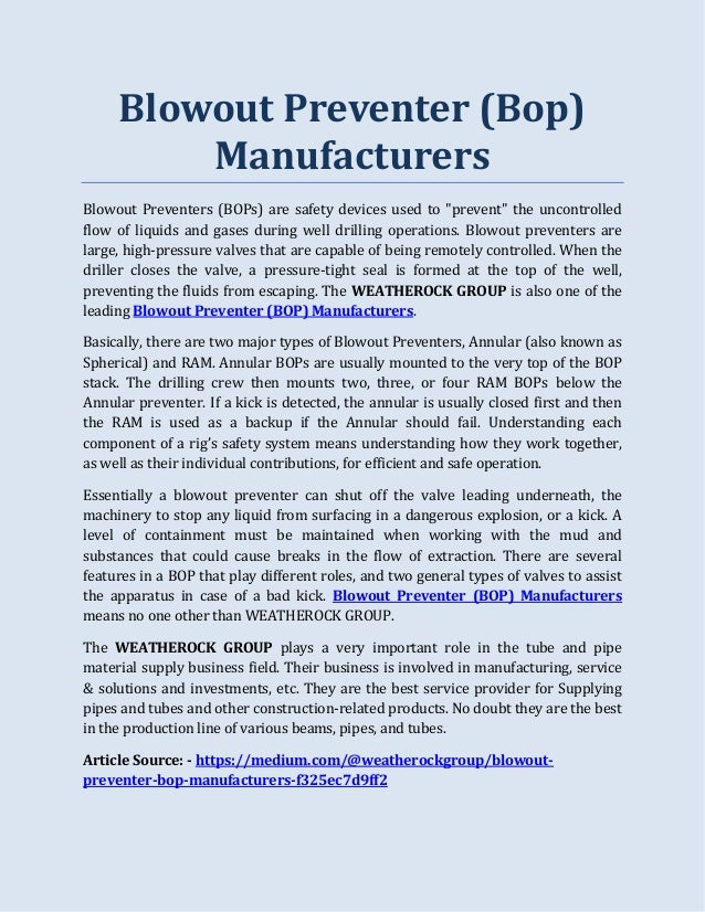"""Blowout Preventer (Bop) Manufacturers Blowout Preventers (BOPs) are safety devices used to """"prevent"""" the uncontrolled flow..."""