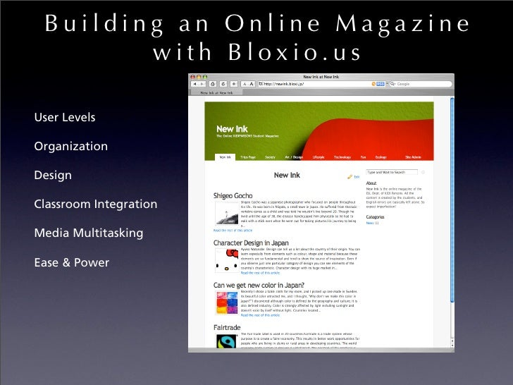 Building an Online Magazine         with Bloxio.us  User Levels  Organization  Design  Classroom Integration  Media Multit...