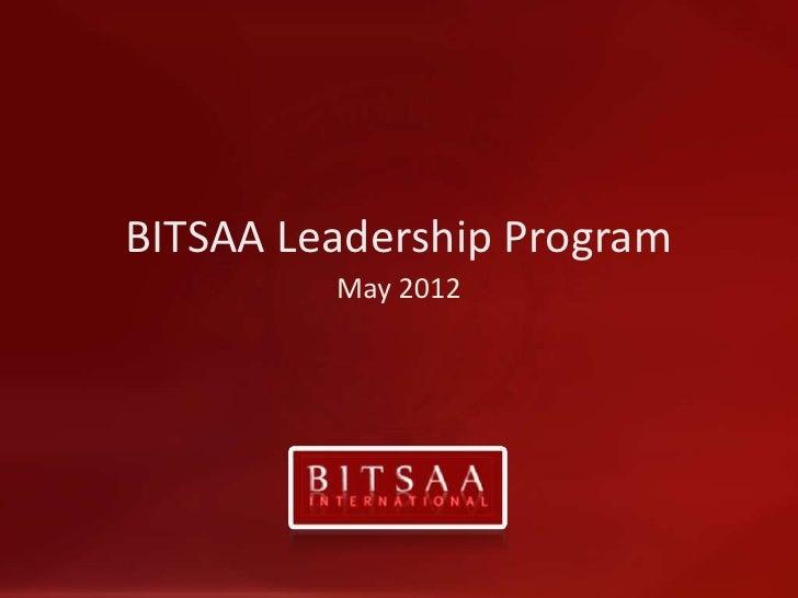 BITSAA Leadership Program         May 2012